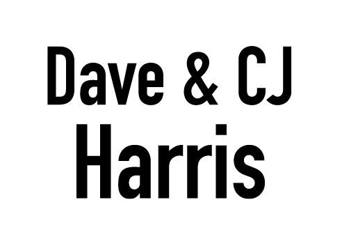 Dave and CJ Harris