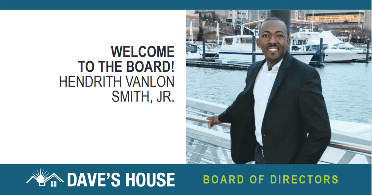Hendrith V. Smith, Jr. Joins the Dave's House Board of Directors